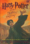 Harry Potter and the Deathly Hallows: Harry Potter dan Relikui Kematian - J.K. Rowling