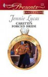 Caretti's Forced Bride (Wedlocked!) (Harlequin Presents, #2752) - Jennie Lucas