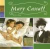 Mary Cassatt - Blake Hoena