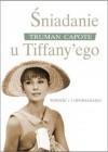 Śniadanie u Tiffany'ego - Truman Capote