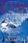 MurderonEverest (A Summit Murder Mystery) - Charles G. Irion, Ronald J. Watkins