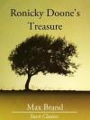 Ronicky Doone's Treasure - Max Brand