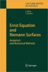 Ernst Equation and Riemann Surfaces: Analytical and Numerical Methods - Christian Klein, Olaf Richter