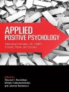 Applied Positive Psychology - Stewart I. Donaldson, Mihaly Csikszentmihalyi, Jeanne Nakamura