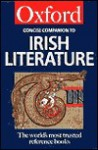 The Concise Oxford Companion to Irish Literature - Robert Welch