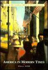 America in Modern Times: Since 1890 - Alan Brinkley, Ellen Fitzpatrick