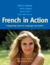 French in Action: A Beginning Course in Language and Culture: The Capretz Method, Third Edition, Part 1 - Pierre J. Capretz, Beatrice Abetti, Marie Odile-Germain, Barry Lydgate