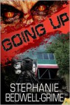 Going Up - Stephanie Bedwell-Grime