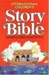 International Children's Story Bible - Thomas Nelson Publishers