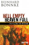 Hell Empty Heaven Full Part Two: Fulfilling the Mission - Reinhard Bonnke