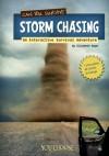 Can You Survive Storm Chasing?: An Interactive Survival Adventure - Elizabeth Raum