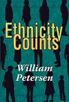 Ethnicity Counts - William Petersen