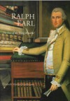 Ralph Earl: The Face of the Young Republic - Elizabeth Mankin Kornhauser