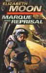Marque and Reprisal (Del Rey Books) - Elizabeth Moon