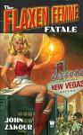 The Flaxen Femme Fatale - John Zakour