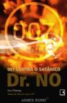 007 Contra o Satânico Dr. No - Ian Fleming