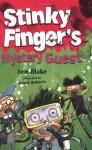 Mystery Guest at the House of Fun - Jon Blake, David Roberts