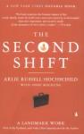 The Second Shift - Arlie Russell Hochschild, Anne Machung