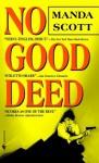 No Good Deed - Manda Scott