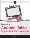 Beginning Android Tablet Application Development (Wrox Programmer to Programmer) - Wei-Meng Lee