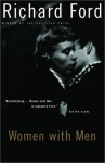 Women With Men - Richard Ford