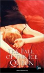 The Fall of the Ice Queen - Don Winslow