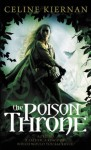The Poison Throne (The Moorehawke Trilogy) - Celine Kiernan