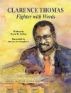 Clarence Thomas: Fighter With Words - David R. Collins