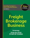 Freight Brokerage Business: Your Step by Step Guide to Success - Entrepreneur Press