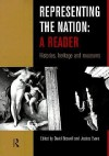 Representing the Nation: A Reader: Histories, Heritage, Museums - Jessica Evans