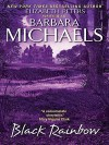 Black Rainbow - Barbara Michaels