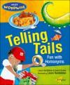 Telling Tails: Fun with Homonyms - Laura Hambleton, Sedat Turhan