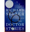 The Doctor Stories - Richard Selzer