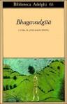 Bhagavadgītā - Anonymous, Anne-Marie Esnoul, Bianca Candian