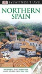 Northern Spain - DK Publishing, Nick Rider, Mary-Ann Gallagher