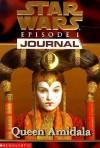 Queen Amidala (Star Wars: Journal) - Jude Watson