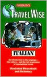 Travel Wise: Italian - Barron's Educational Series, Barron's Publishing, Barbara Huter