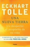 Una nueva Tierra: Un despertar al propósito de su vida (Spanish Edition) - Eckhart Tolle