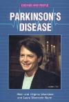 Parkinson's Disease - Alvin Silverstein, Virginia B. Silverstein, Laura Silverstein Nunn