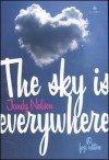 The sky is everywhere - Jandy Nelson, Lucia Olivieri