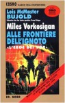 Miles Vorkosigan alle frontiere dell'ignoto (Vorkosigan Saga, #5.3) - Lois McMaster Bujold