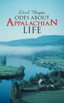 Odes about Appalachian Life - David Thompson