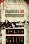 Murder in Jerusalem - Batya Gur, Evan Fallenberg