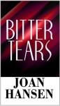 Bitter Tears - Joan Hansen
