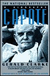 Capote: A Biography - Gerald Clarke