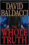 The Whole Truth - David Baldacci