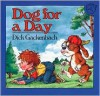 Dog for a Day - Dick Gackenbach, James Cross Giblin