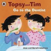 Go to the Dentist (Topsy & Tim) - Jean Adamson
