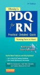 Mosby's PDQ for RN: Practical, Detailed, Quick - C.V. Mosby Publishing Company