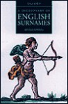 A Dictionary of English Surnames - Percy Hide Reaney, David Hey, Richard Middlewood Wilson